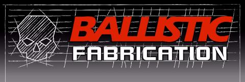 Ballistic Fabrication's picture